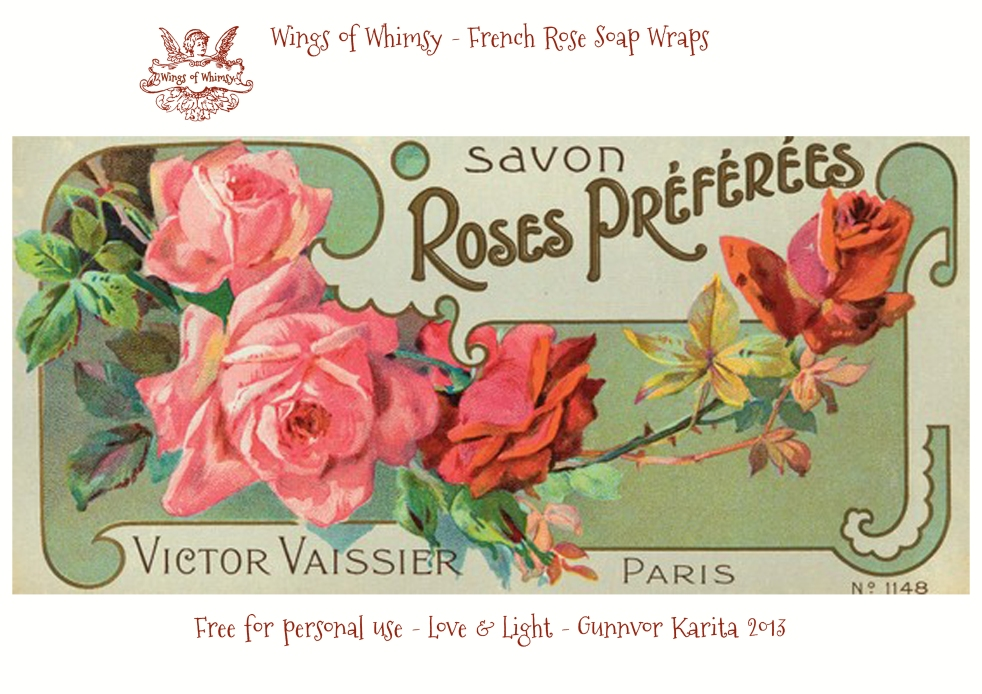 Wings of Whimsy - French Rose Soap Wraps - free printables for personal use #vintage # ephemera
